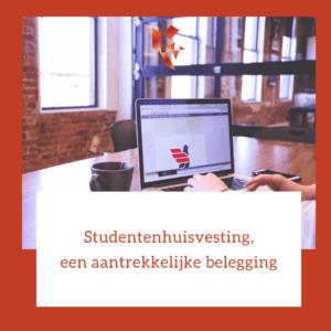 Studentenhuisvesting, een aantrekkelijke belegging